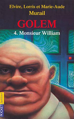 9782266120234: Golem, tome 4 : Monsieur William