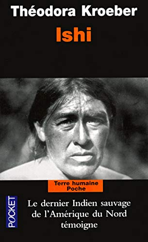 9782266121002: Ishi : Testament du dernier Indien sauvage de l'Am�rique du Nord