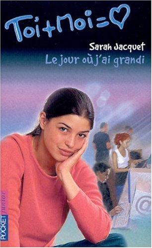 9782266121101: Toi + Moi, tome 19 : Le Jour o� j'ai grandi