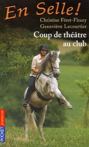 9782266121446: En selle, tome 3 : Coup de th��tre au club