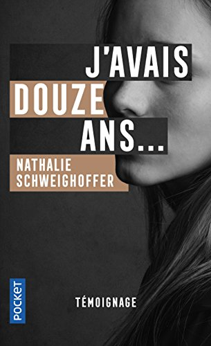 J'avais douze ans...: Marie therese cuny;