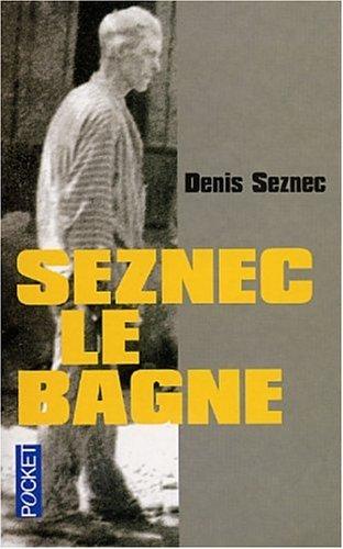 9782266122979: Seznec, le bagne