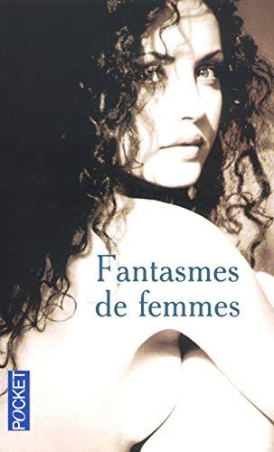 9782266124348: Fantasmes de femmes (Erotique) (French Edition)