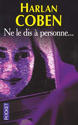 9782266125154: Ne le Dis A Personne... = Tell No One (Pocket) (French Edition)