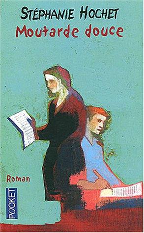 9782266125598: Moutarde douce (Pocket roman)