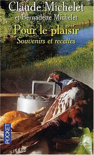 9782266125680: Pour Le Plaisir Souvenirs Et Recettes