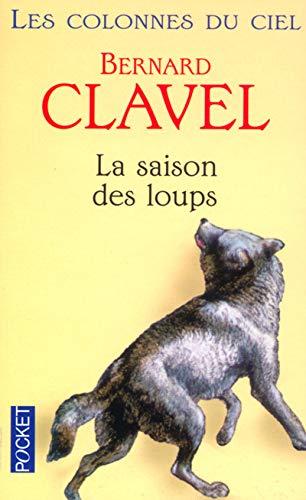 9782266126557: Les Colonnes du ciel : La Saison des loups, tome 1