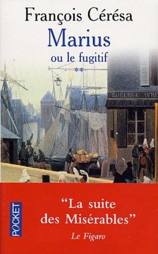 Marius ou le fugitif: Francois Ceresa