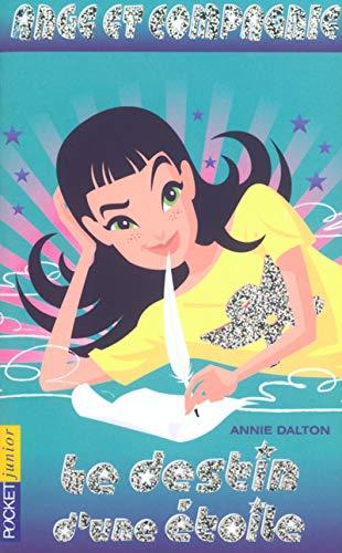 Ange et compagnie - tome 2 le: Annie Dalton