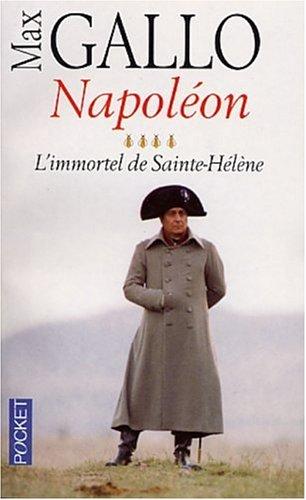 9782266127431: Napoléon : Tome 4, L'immortel de Sainte-Hélène