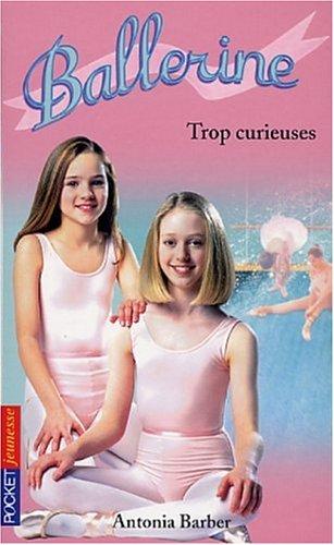 9782266127653: Ballerine, tome 11 : Trop curieuses