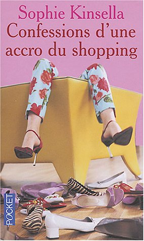 9782266128889: Confessions d'une accro du shopping (Pocket)
