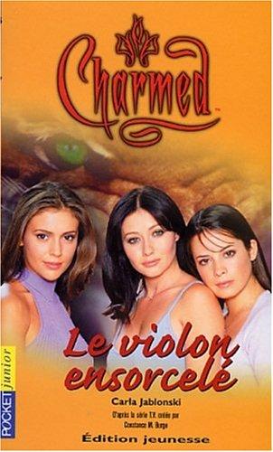 9782266130028: Charmed, tome 7 : Le Violon ensorcelé