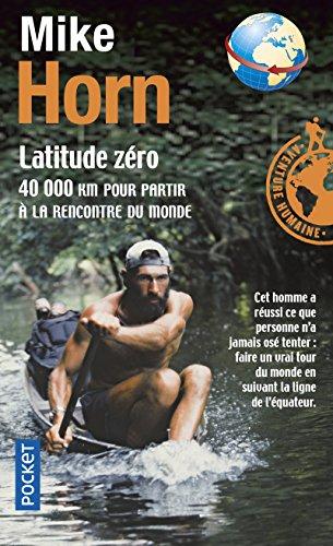 Latitude Z?Ro : 40 000 Km Pour