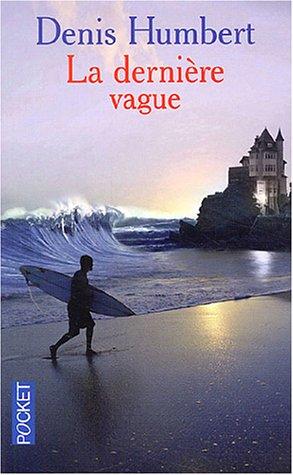 9782266130561: La dernière vague (Pocket)