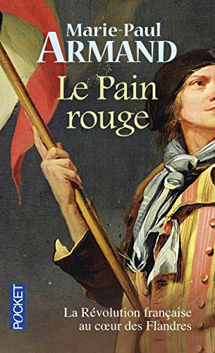 Le pain rouge: Armand, Marie-Paul