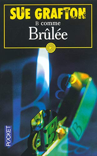 9782266130981: B Comme Brulee (French Edition)