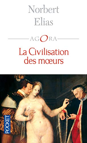 9782266131049: La civilisation des moeurs
