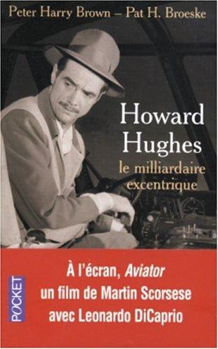 9782266131469: Howard Hughes : Le milliardaire excentrique