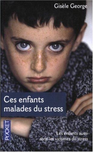 9782266131773: Ces enfants malades du stress
