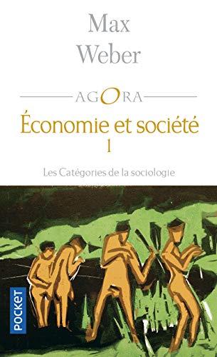 9782266132442: Economie et société, tome 1 : Les Catégories de la sociologie