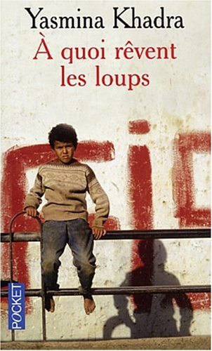 9782266132824: A Quoi Revent Les Loups (French Edition)