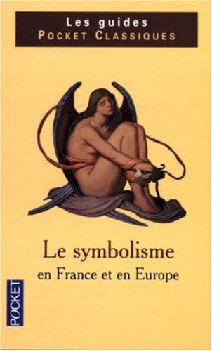 9782266132855: Le Symbolisme en France et en Europe