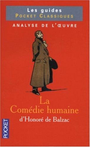 9782266132862: La Comédie Humaine de Balzac : Analyse de l'oeuvre