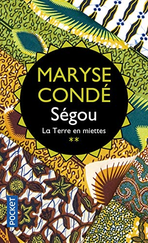Segou 2/LA Terre En Miettes (French Edition) (2266132970) by Maryse Conde