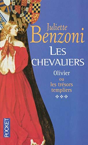 9782266133340: Les Chevaliers, tome 3 : Olivier ou les trésors templiers