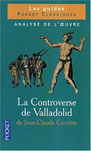 9782266133647: Clés pour : La Controverse de Valladolid de Jean-Claude Carrière