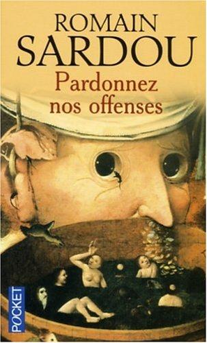 9782266133951: Pardonnez Nos Offenses (French Edition)