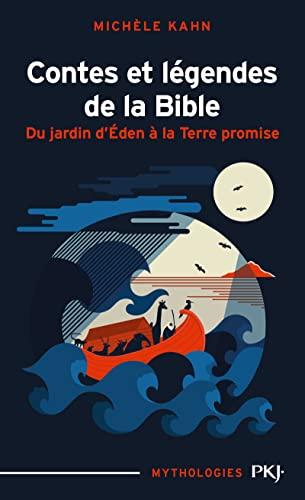 9782266134545: Contes et légendes de la Bible : Du jardin d'Eden à la Terre promise
