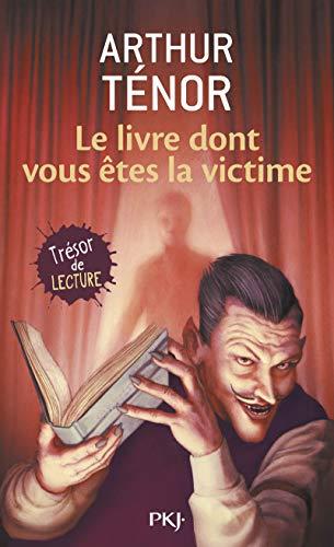 9782266134552: Le livre dont vous étés la victime - vol1 (Pocket Jeunesse)