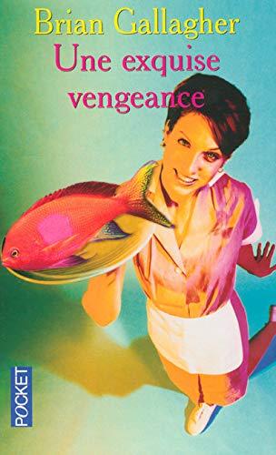 9782266135269: Une exquise vengeance