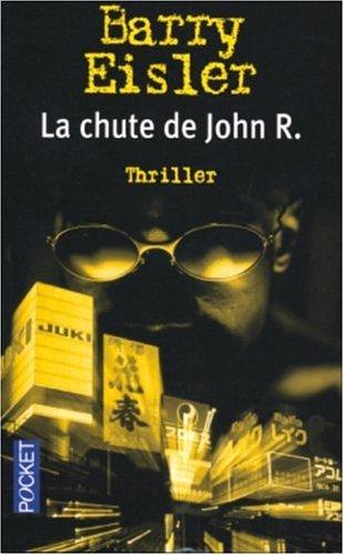 9782266135504: La chute de John R.