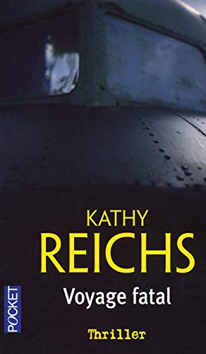 Voyage Fatal (French Edition): Kathy Reichs