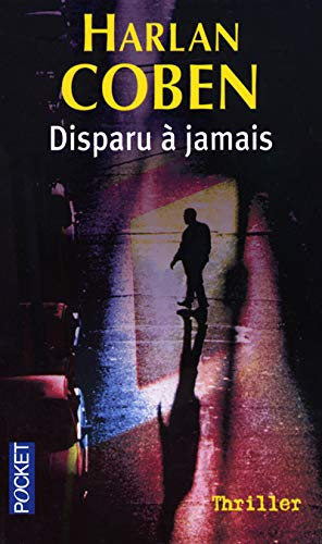 9782266136495: Disparu ?? jamais (French Edition)