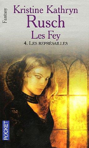9782266136587: Les Représailles: Les Fey—livre quatre