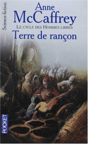 9782266136679: Le cycle des hommes libres, tome 4 : Terre de rançon
