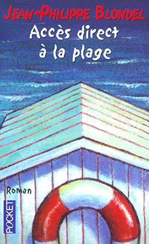 9782266137553: Acces Direct a LA Plage (French Edition)