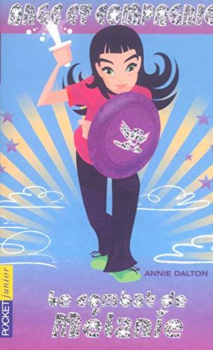 Ange et Compagnie, Tome 6 : Le: Annie Dalton