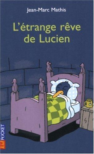 9782266138444: Lucien le pingouin, tome 6 : L'Étrange rêve de Lucien