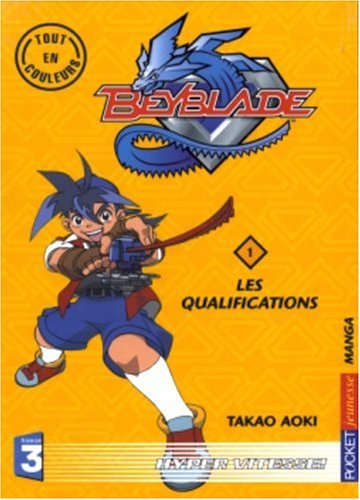 9782266138499: Beyblade, tome 1 : Les Qualifications