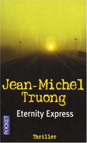 9782266138949: Eternity Express