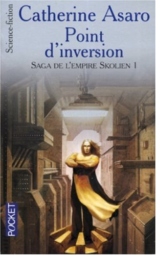 9782266139007: Saga de l'Empire Skolien, Tome 1 : Point d'inversion