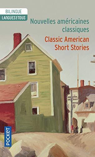 Nouvelles americaines classiques (Langue pour tous bilingue): Collectif