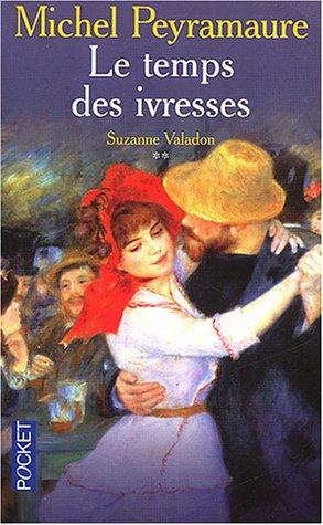 9782266139892: Le Temps des ivresses, tome 2