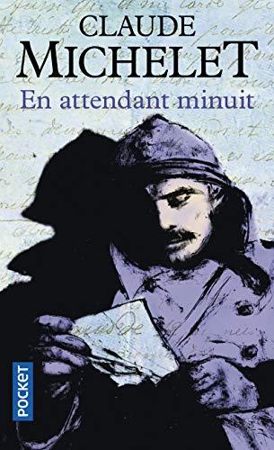 En attendant minuit: Michelet, Claude