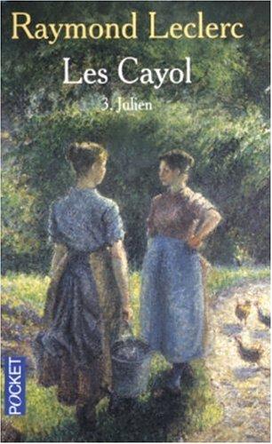 9782266140249: Les Cayol, Tome 3 : Julien